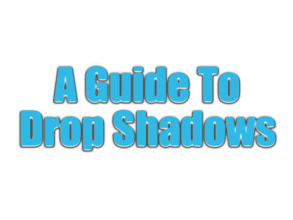 Guide to drop shadows